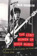 The Lost Women of Rock Music