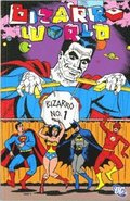 Bizarro World: Bizarro no. 1