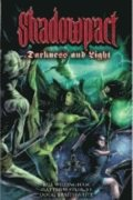 Shadowpact: v. 3  Darkness and Light