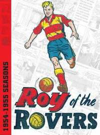 Roy of the Rovers Archives: v. 1