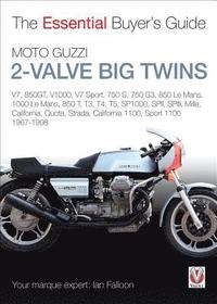 Essential Buyers Guide Moto Guzzi 2-Valve Big Twins