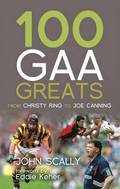 100 GAA Greats
