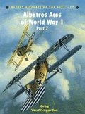 Albatros Aces of World War 1 Part 2: v. 2