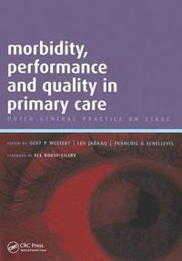Morbidity, Performance and Quality in Primary Care