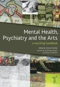 Mental Health, Psychiatry and the Arts