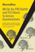 MCQs for FRCOphth and ICO Basic Sciences Examinations