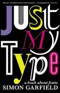Just My Type: A Book About Fonts Paperback
