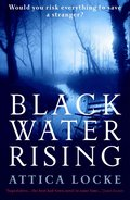 Black Water Rising