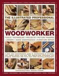 The Illustrated Professional Woodworker
