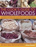 Cook's Guide to Wholefoods