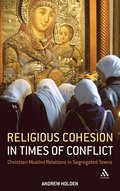 Religious Cohesion in Times of Conflict