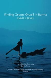 Finding George Orwell in Burma