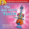 Magical Mozart and His Musical Friends: the Sad Little Violin Quantity Pack