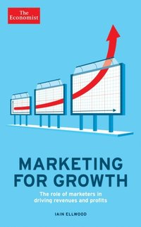 Economist: Marketing for Growth