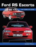 Ford Rs Escorts: the Complete Story