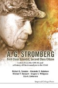 A. G. Stromberg - First Class Scientist, Second Class Citizen: Letters From The Gulag And A History Of Electroanalysis In The Ussr