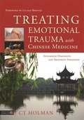 Treating Emotional Trauma with Chinese Medicine