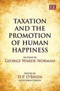Taxation and the Promotion of Human Happiness