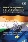 Bilateral Trade Agreements in the Era of Globalization