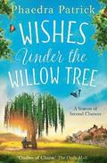 Wishes Under The Willow Tree