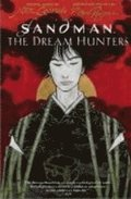 Sandman: Dream Hunters (The Graphic Novel)