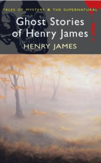 Henry James Ghost Stories - E-Book