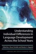 Understanding Individual Differences in Language Development Across the School Years
