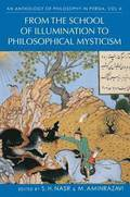 An Anthology of Philosophy in Persia: Vol. IV