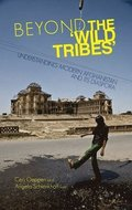 Beyond the 'Wild Tribes'