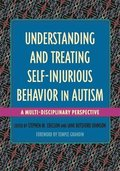 Understanding and Treating Self-Injurious Behavior in Autism
