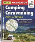 Philip's Navigator Camping and Caravanning Atlas of Britain: Spiral 3rd Edition