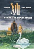 XIII Vol.2: Where the Indian Walks