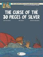 The Adventures of Blake and Mortimer: v. 13 The Curse of the 30 Pieces of Silver, Part 1