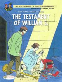 Blake &; Mortimer Vol.24: the Testament of William S.