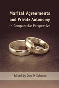 Marital Agreements and Private Autonomy in Comparative Perspective