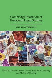 Cambridge Yearbook of European Legal Studies, Vol 16 2013-2014