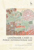 Landmark Cases in Public International Law