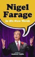 Nigel Farage in His Own Words