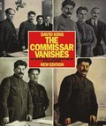 Commissar Vanishes:Falsification of Photographs and Art