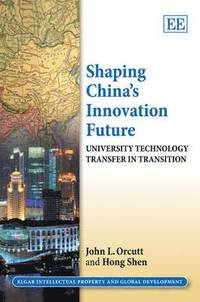 Shaping China's Innovation Future