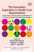 The Innovation Imperative in Health Care Organisations