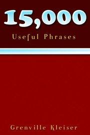 15000 Useful Phrases