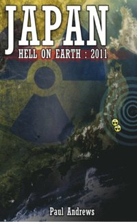 Japan - Hell on Earth