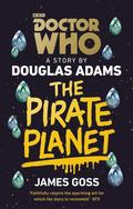 Doctor Who: The Pirate Planet (Target Collection)