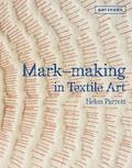 Mark-making in Textile Art