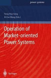Operation of Market-oriented Power Systems