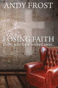 Losing Faith: Those who Have Walked Away