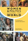Women and Politics around the World: A Comparative History and Survey [2 volumes]