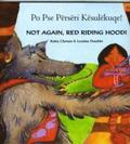 Not Again Red Riding Hood (Albanian/Eng)