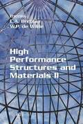 High Performance Structures and Materials: Pt.2